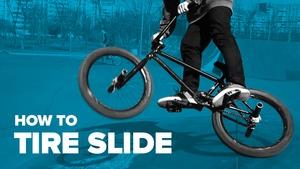 Как сделать Tire Slide на BMX (How to Tire Slide BMX)