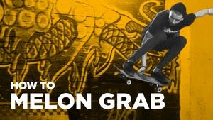 Как сделать melon grab на скейте (How to melon grab on skateboard)