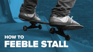 Как сделать фибл на скейте (How to Feeble Stall on skateboard)