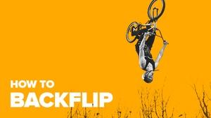 Как сделать бэкфлип на BMX (How to Backflip BMX)