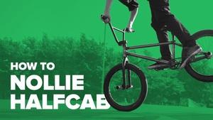 Как сделать нолли халфкаб на BMX (How to Nollie Halfcab)