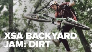 XSA Backyard Jam: DIRT