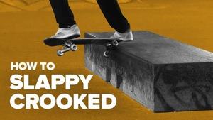 Как сделать slappy crooked на скейте (How to slappy crooked on skateboard)