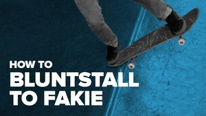 Как сделать bluntstall to fakie на скейте (How to bluntstall to fakie on skateboard)
