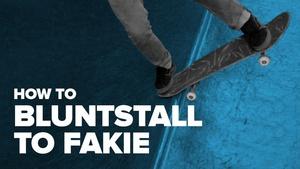 Как сделать bluntstall to fakie на скейте (How to bluntstall to fakie on skateboard)