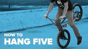 Как сделать хэнг файв на BMX (How to Hang Five BMX)