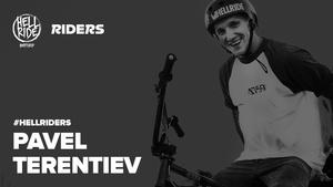 HellRiders: Pavel Terentev